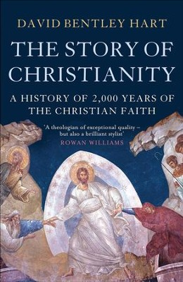 The Story of Christianity - eBook  -     By: David Bentley Hart