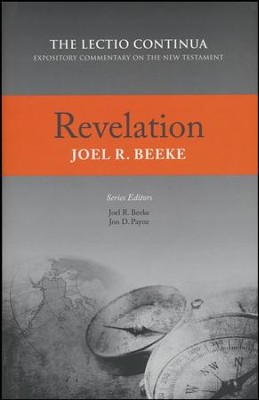 Revelation (Lectio Continua Expository Commentary on the New Testament)  -     By: Joel Beeke
