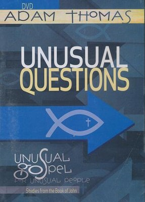 Unusual Questions DVD: Unusual Gospel for Unusual People - Studies from the Book of John  -     By: Adam Thomas