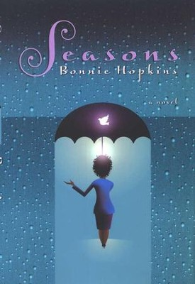 Seasons  -     By: Bonnie Hopkins