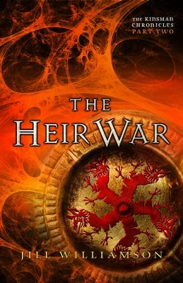 The Heir War (The Kinsman Chronicles): Part 2 - eBook  -     By: Jill Williamson
