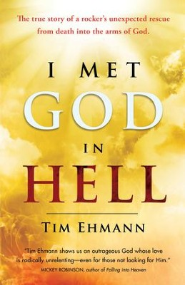 I Met God in Hell - eBook  -     By: Tim Ehmann