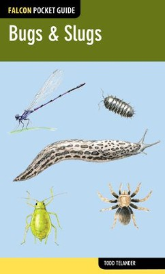 Falcon Pocket Guide: Bugs & Slugs  -     By: Todd Telander