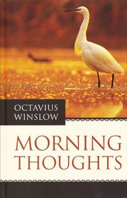 Morning Thoughts  -     By: Octavius Winslow