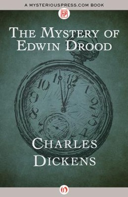 The Mystery of Edwin Drood - eBook  -     By: Charles Dickens
