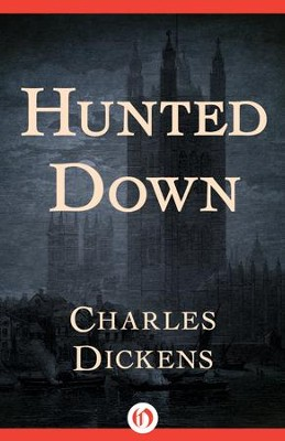 Hunted Down - eBook  -     By: Charles Dickens