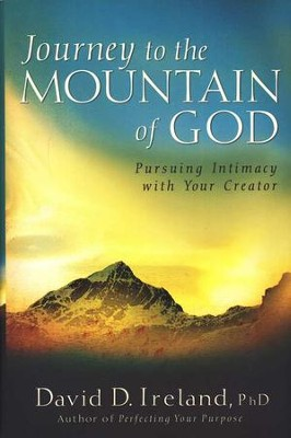 Journey to the Mountain of God  -     By: David D. Ireland