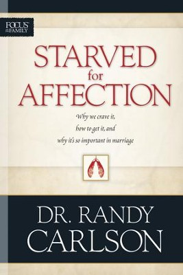 Starved for Affection - eBook  -     By: Randy Carlson