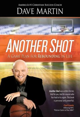 Another Shot: A Game Plan For Rebounding In Life - eBook  -     By: Dave Martin