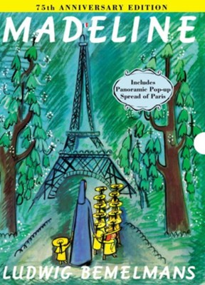 Madeline 75th Anniversary Edition  -     By: Ludwig Bemelmans