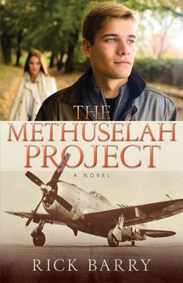 The Methuselah Project: A Novel - eBook  -     By: Rick Barry