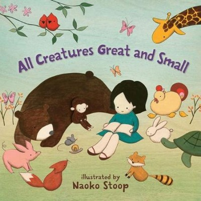 All Creatures Great and Small  -     By: Lucy Richards