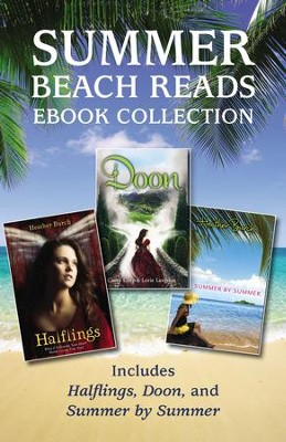 Summer Beach Reads Ebook Collection: Includes Halflings, Doon, and Summer by Summer - eBook  -