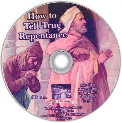 How to Tell True Repentance Audio CD  -     By: Dr. S.M. Davis