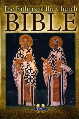 NABRE The Fathers of the Church Bible, Paper, Tan   -     Edited By: Mike Aquilina     By: & Mike Aquilina(ED.)