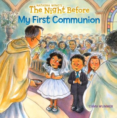The Night Before My First Communion  -     By: Natasha Wing