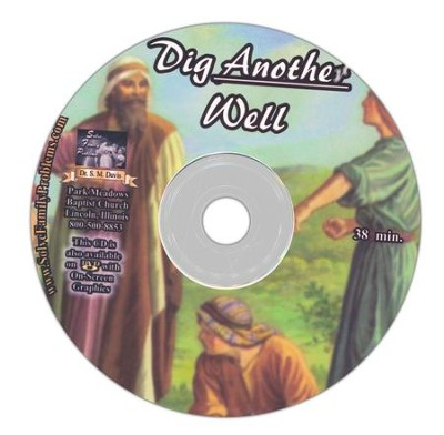 Dig Another Well Audio CD  -     By: Dr. S.M. Davis