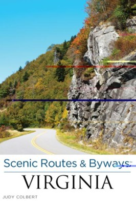 Scenic Routes & Byways - Virginia, 2nd Edition  -