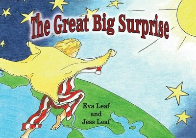 The Great Big Surprise  -     By: Eva Leaf