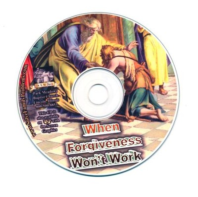 When Forgiveness Won't Work Audio CD  -     By: Dr. S.M. Davis