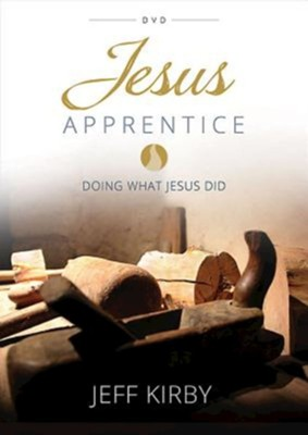 Jesus Apprentice, DVD    -     By: Jeff Kirby