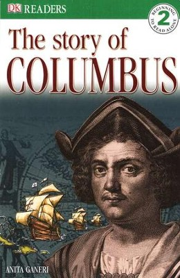 DK Readers: The Story of Columbus Level 2    -     By: Anita Ganeri