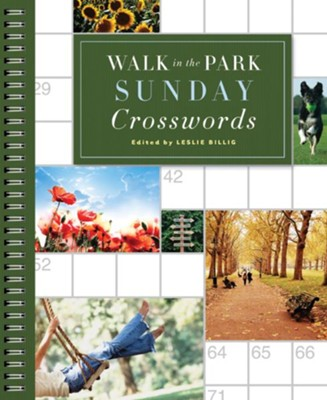 Walk in the Park Sunday Crosswords  -     Edited By: Leslie Billig     By: Leslie Billig(Ed.)