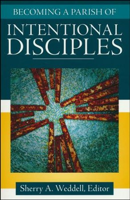 Becoming a Parish of Intentional Disciples  -