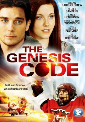 The Genesis Code: Faith and Science . . . What If Both  Are True?  -