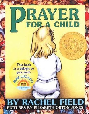 Prayer For A Child, Board Book   -     By: Rachel Field, Elizabeth Orton Jones
