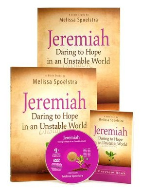 Jeremiah - Women's Bible Study Leader Kit: Daring to Hope in an Unstable World  -     By: Melissa Spoelstra