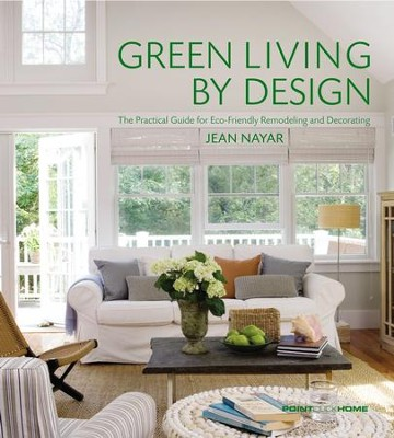 Green Living by Design - eBook  -     By: Jean Nayar