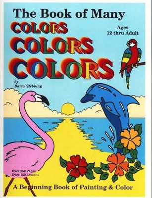 The Book of Many Colors, Text and Paint Cards, Ages 12+   -     By: Berry Stebbing