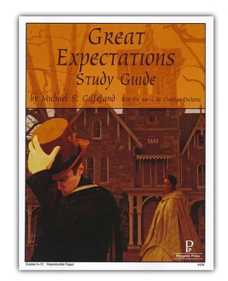 Great Expectations Study Guide   -     By: Michael S. Gilleland