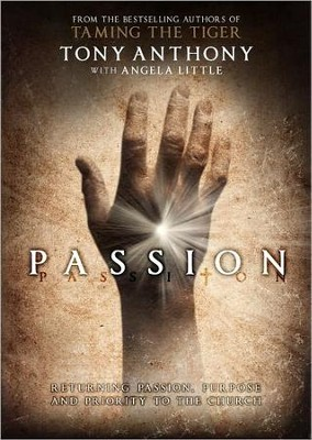 Passion: Pass it On  -     By: Tony Anthony