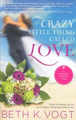 #1: Crazy Little Thing Called Love   -     By: Beth Vogt