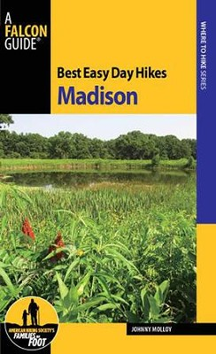Best Easy Day Hikes Madison  -     By: Johnny Molloy