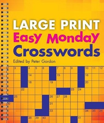 Large Print Easy Monday Crosswords  -     Edited By: Peter Gordon     By: Peter Gordon(Ed.)