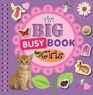 The Big Busy Book For Girls  -     By: Chris Scollen