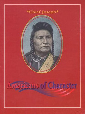 Americans of Character: Chief Joseph  -     By: Elizabeth Kay