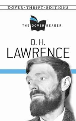 D. H. Lawrence Dover Reader  -     By: D.H. Lawrence