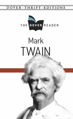 Mark Twain Dover Reader  -     By: Mark Twain