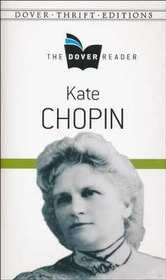 Kate Chopin Dover Reader  -     By: Kate Chopin