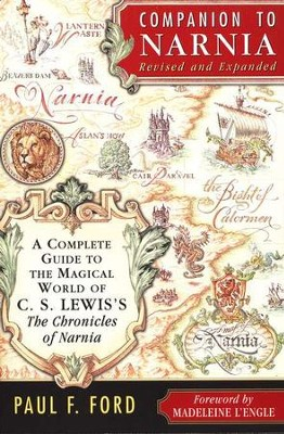 Companion to Narnia, Revised Edition   -     By: Paul F. Ford
