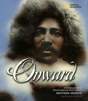 Onward: A Photobiography of African-American Polar  -     By: Delores Johnson