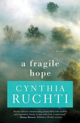 A Fragile Hope  -     By: Cynthia Ruchti
