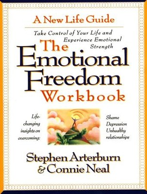 The Emotional Freedom Workbook   -     By: Stephen Arterburn