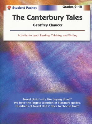 Canterbury Tales, Novel Units Student Packet, Grades 9-12   -     By: Geoffrey Chaucer