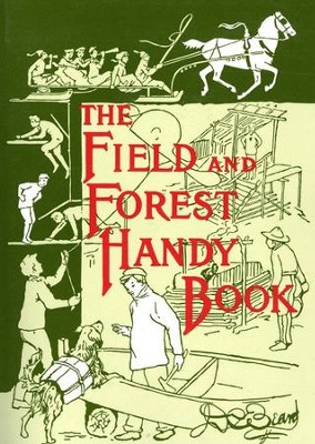 The Field and Forest Handy Book    -     By: D C Beard