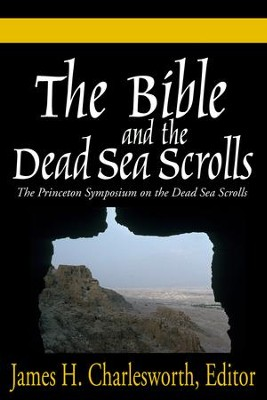 The Bible and the Dead Sea Scrolls: Volumes 1-3  -     By: James H. Charlesworth